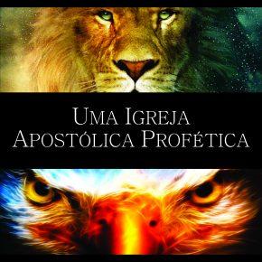 Seminário Intensivo - UMA IGREJA APOSTÓLICA E PROFÉTICA