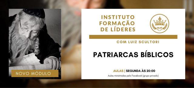 Instituto de Líderes - Patriarcas Bíblicos