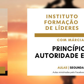 Instituto de Líderes - Princípios de Autoridade Espiritual