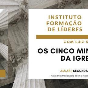 Instituto de Líderes - Os Cinco Ministérios da Igreja
